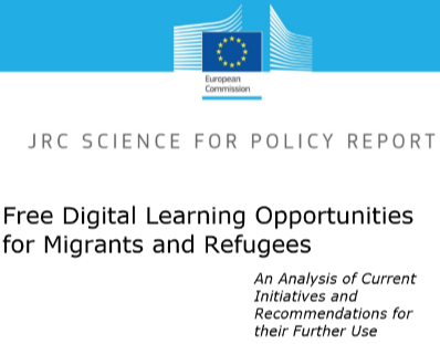 Free digital learning opportunities for migrants and refugees: An analysis of current initiatives and recommendations for their further use