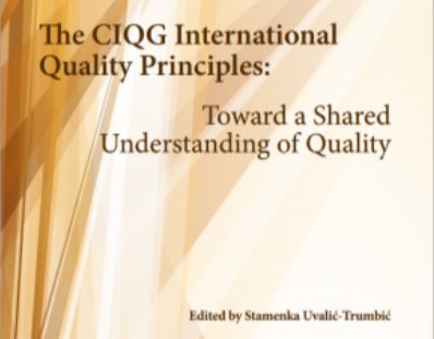 The CIQG International Quality Principles: Toward a Shared Understanding of Quality