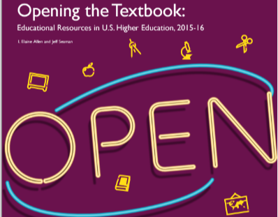 Opening the Textbook: Open Education Resources in U.S. Higher Education, 2015-16